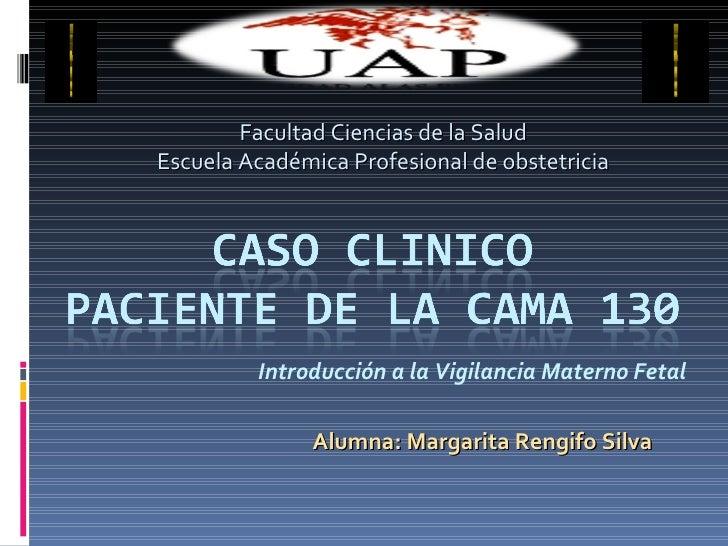 Introducción a la Vigilancia Materno Fetal Facultad Ciencias de la Salud Escuela Académica Profesional de obstetricia Alum...