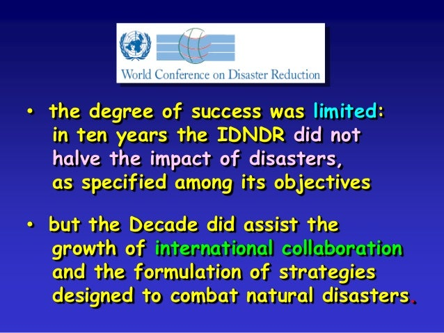 International Decade For Natural Disaster Reduction Is