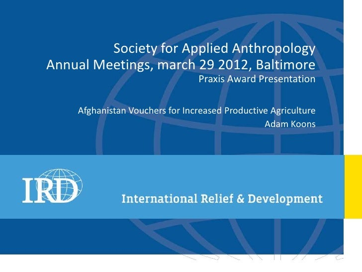 Society for Applied Anthropology 2012 Praxis Award Presentation