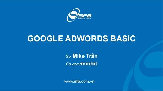 Tài liệu Google Adwords cơ bản (b4) - Trung tâm SFB.edu.vn