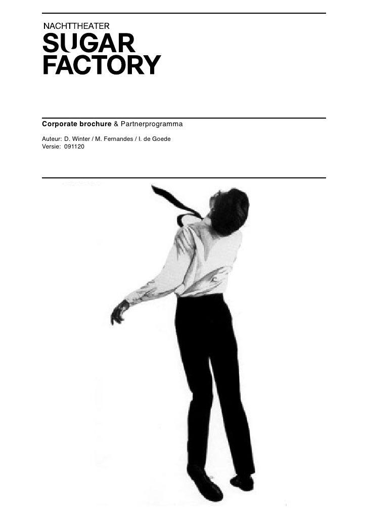 Corporate brochure & Partnerprogramma  Auteur: D. Winter / M. Fernandes / I. de Goede Versie: 091120