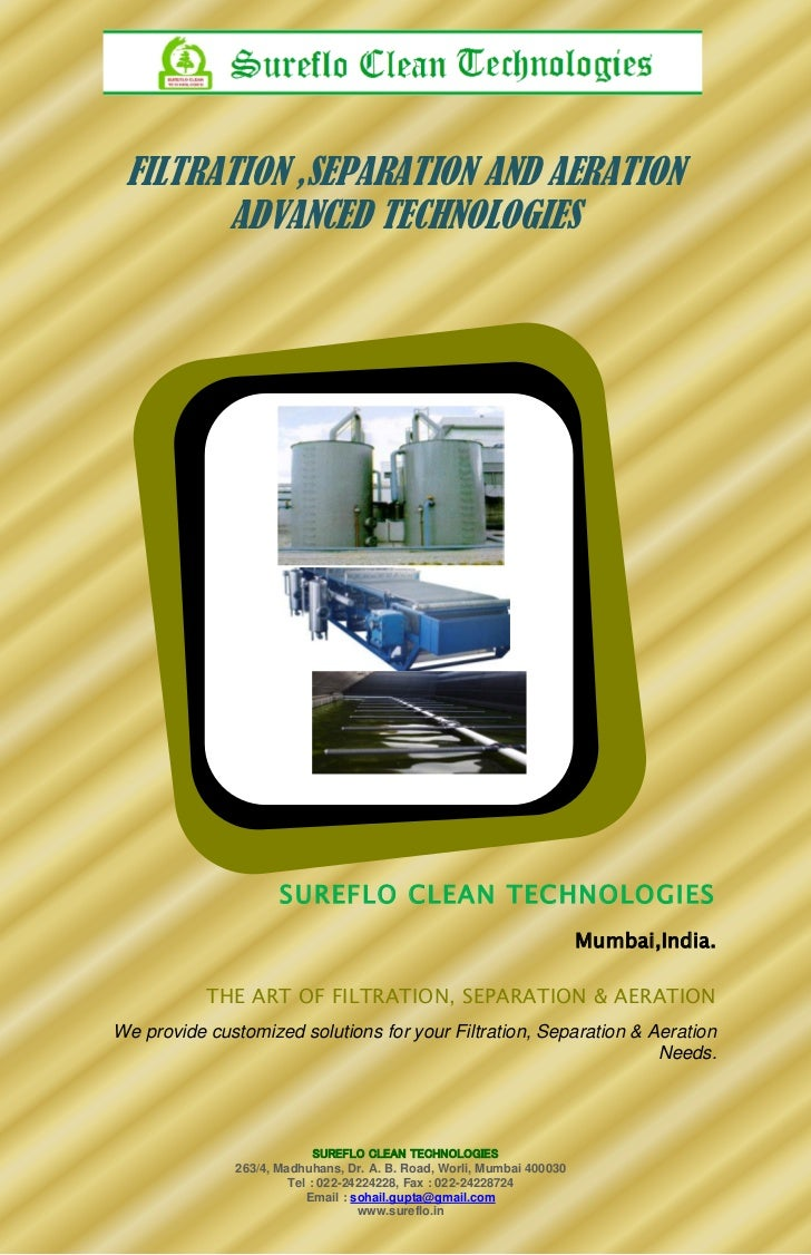 FILTRATION ,SEPARATION AND AERATION       ADVANCED TECHNOLOGIES                      SUREFLO CLEAN TECHNOLOGIES           ...