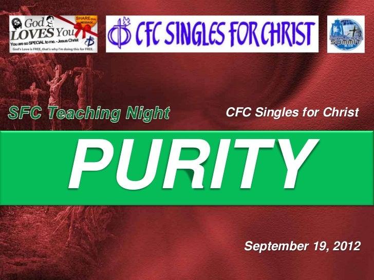 CFC Singles for ChristPURITY      September 19, 2012