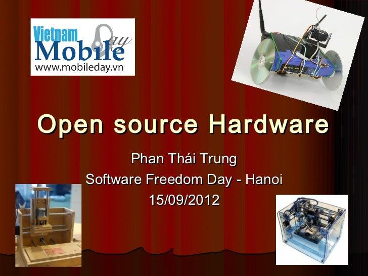 Sfd hanoi2012 phan thái trung   open source hardware