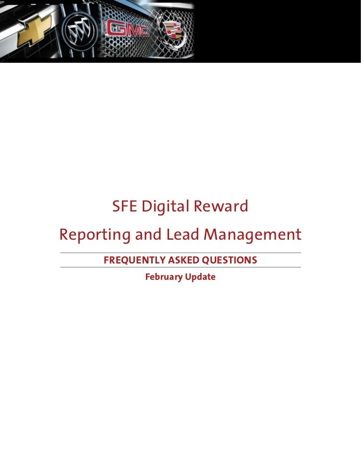 SFE Digital Reward Reporting and Lead Management      FREQUENTLY ASKED QUESTIONS            February Update
