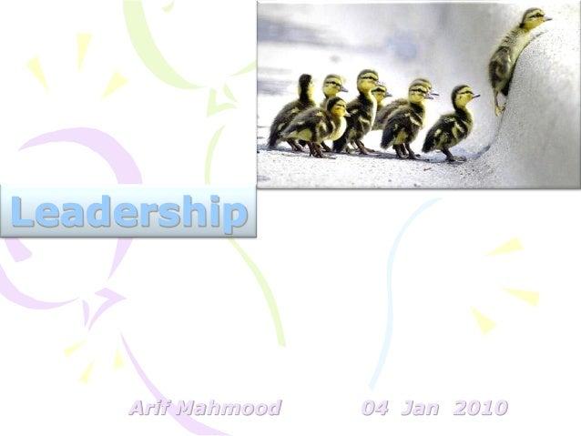 Leadership Arif Mahmood 04 Jan 2010