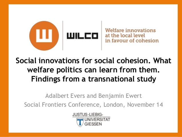 Social innovations for social cohesion. What welfare politics can learn from them. Findings from a transnational study Ada...