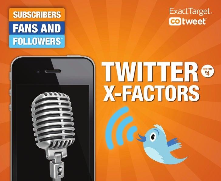 Twitter x-factors