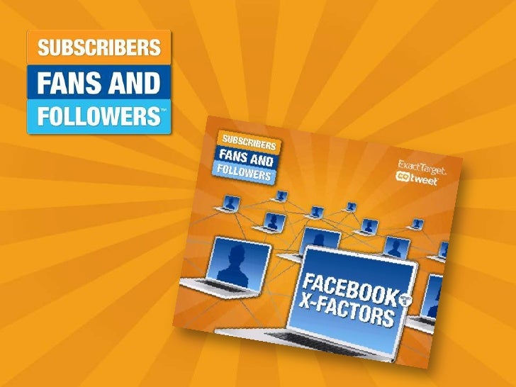 Subscribers, Fans, and Followers - Facebook