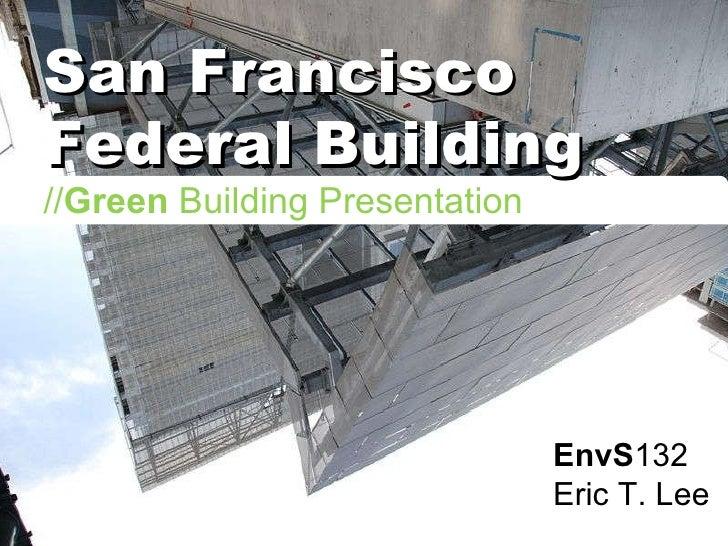 SF Federal San Francisco Federal Building