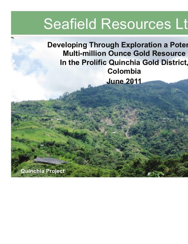 Seafield Resources June Presentation