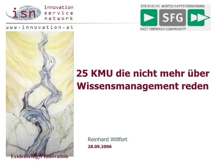 25 KMUs die nicht mehr über Wissensmanagement reden, SFG 2006