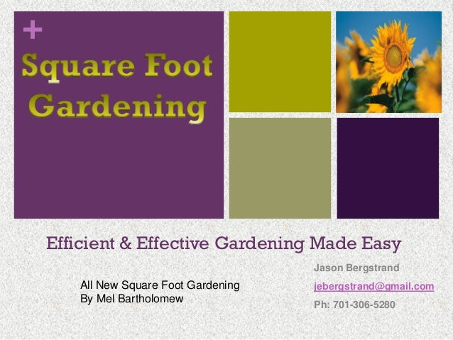 +    Efficient & Effective Gardening Made Easy                                       Jason Bergstrand       All New Square...