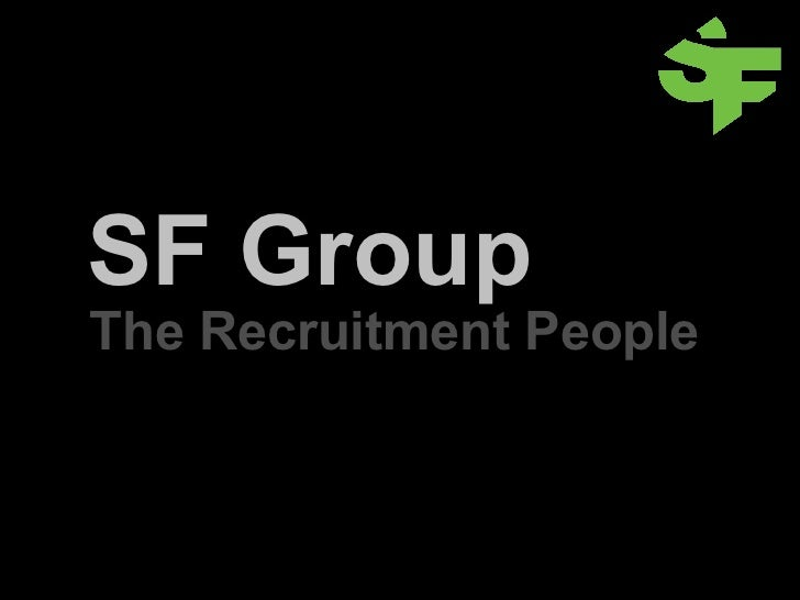SF Group The Recruitment People