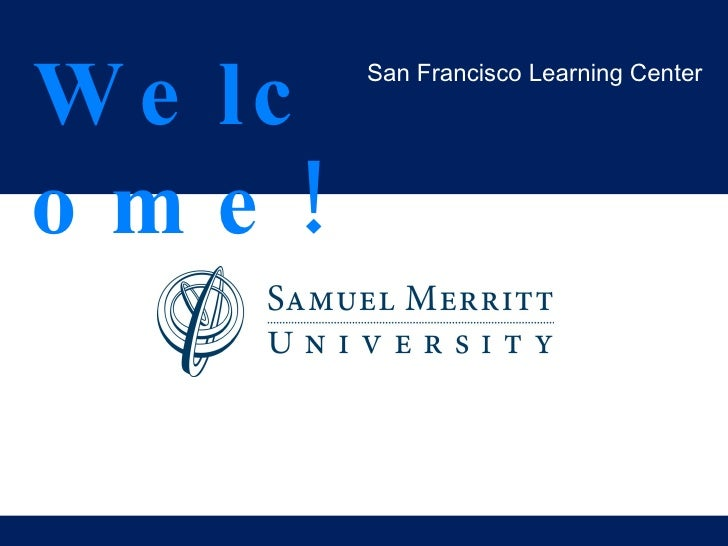 Welcome! San Francisco Learning Center