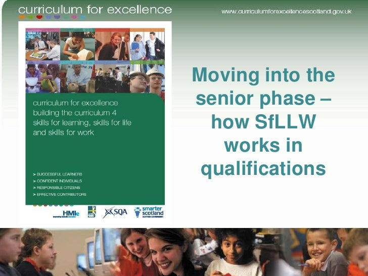 Moving into thesenior phase –  how SfLLW   works in qualifications