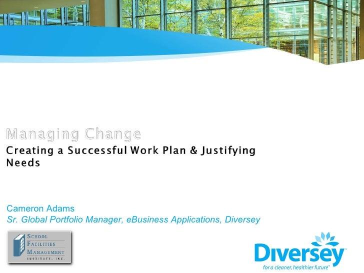 Cameron Adams Sr. Global Portfolio Manager, eBusiness Applications, Diversey