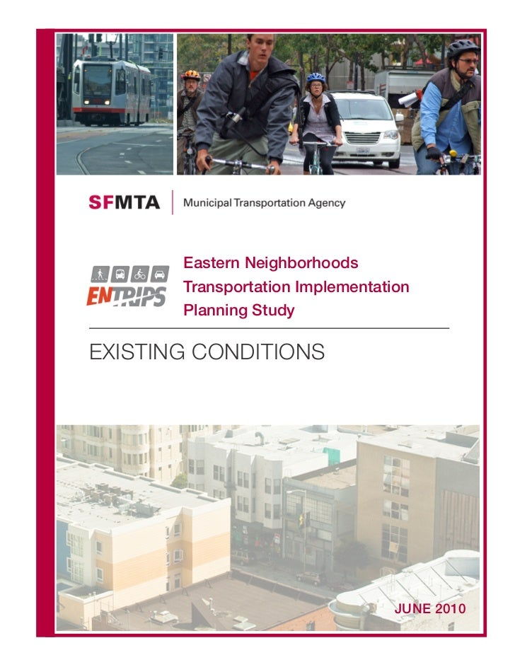 Eastern Neighborhoods       Transportation Implementation       Planning StudyEXISTING CONDITIONS                         ...