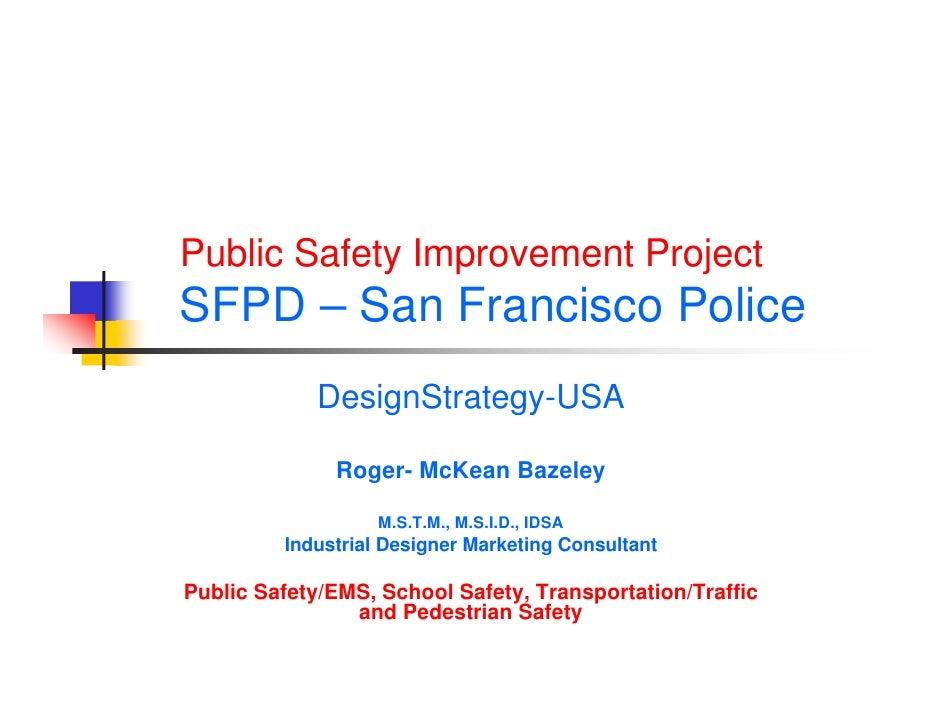SFPD Public Safety Improvement/Identity Plan, Roger Bazeley M.S.T.M. Transportation Management, M.S.I.D.