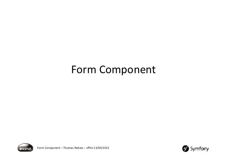 Small Talk about the Symfony2 Form Component