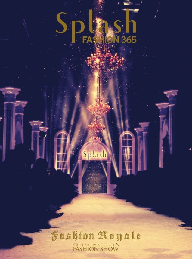 Fashion found inspiration in the past as the AW'12 Splash fashion show revisited the realm  of Kings and Queens. Each seas...
