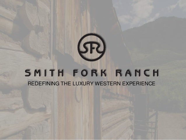 REDEFINING THE LUXURY WESTERN EXPERIENCE