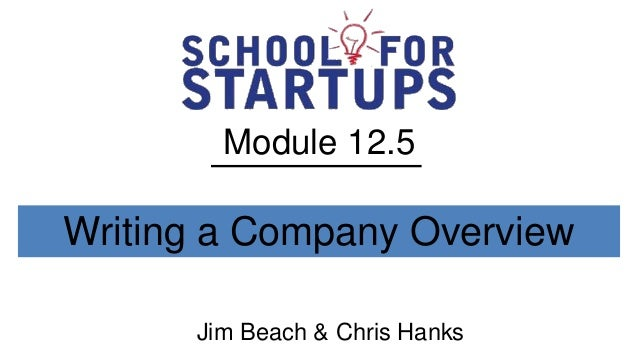 Module 12.5Writing a Company Overview      Jim Beach & Chris Hanks
