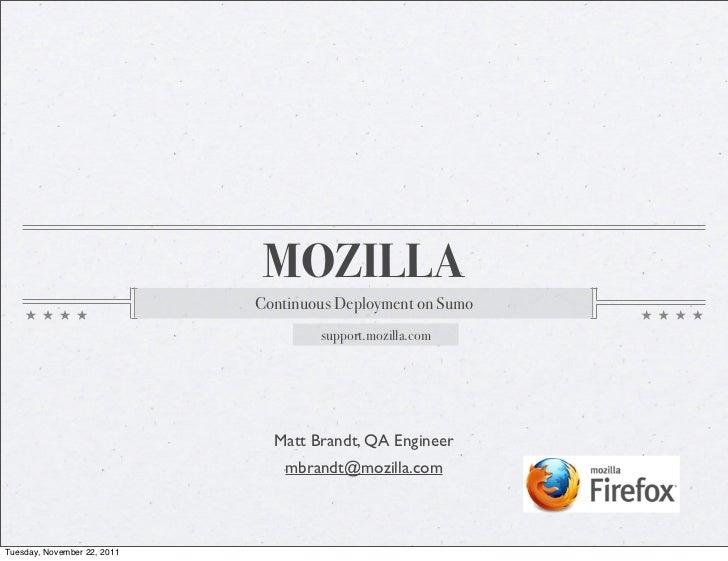MOZILLA                             Continuous Deployment on Sumo                                     support.mozilla.com ...