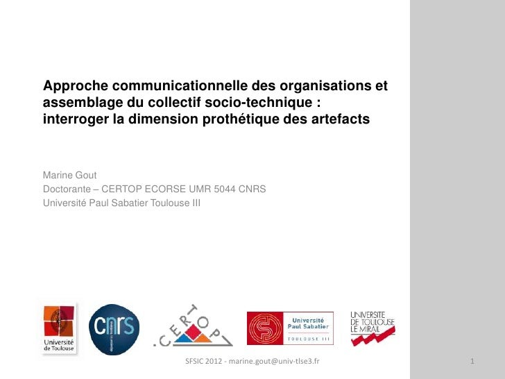 Approche communicationnelle des organisations etassemblage du collectif socio-technique :interroger la dimension prothétiq...