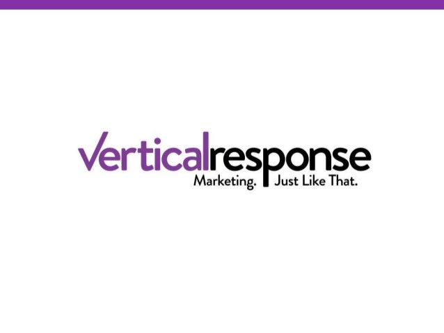 Get Started with Email Marketing in the Social Age Jill Bastian Training and Education Manager VerticalResponse