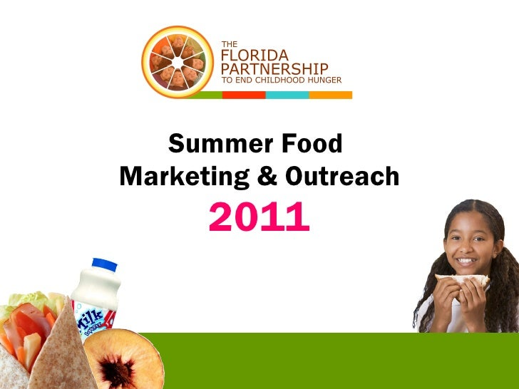 Summer Food  Marketing & Outreach 2011