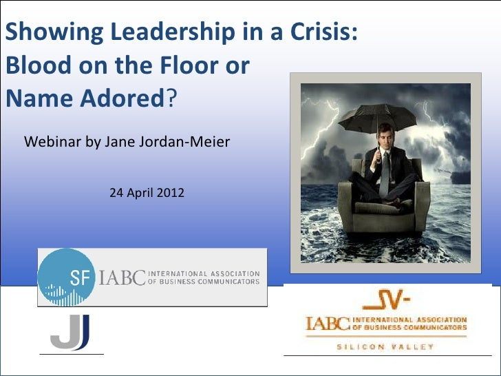 Showing Leadership in a Crisis