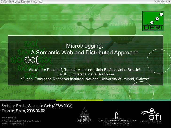 Microblogging: A Semantic Web and Distributed Approach