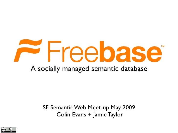 Freebase, RDF and the Semantic Web