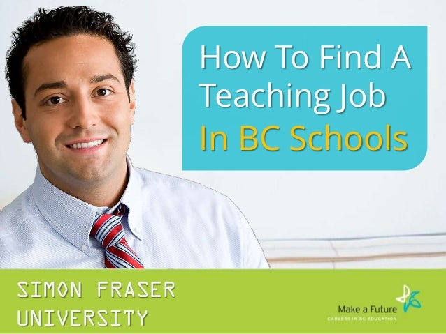 Finding a Teaching Job in BC Public Schools and First Nations Schools | SFU Education | Make a Future