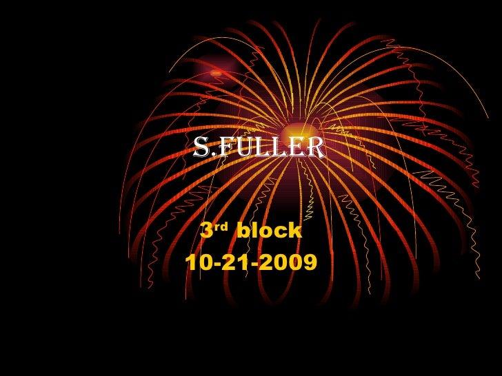 s.fuller 3rd block10-21-2009