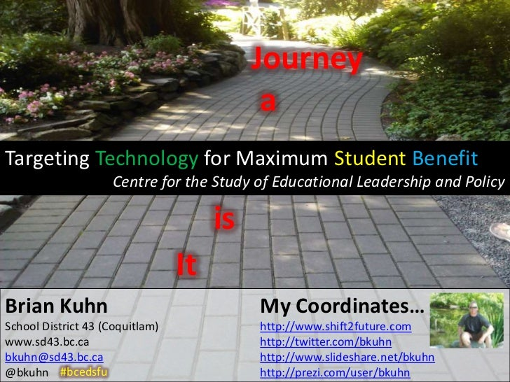 Journey                                            aTargeting Technology for Maximum Student Benefit                    Ce...