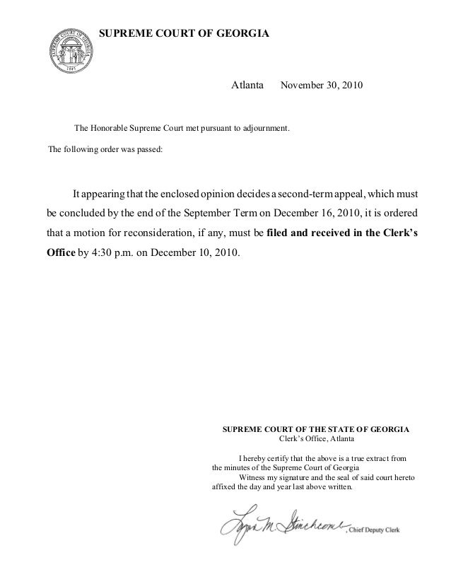 SUPREME COURT OF GEORGIA Atlanta November 30, 2010 The Honorable Supreme Court met pursuant to adjournment. The following ...