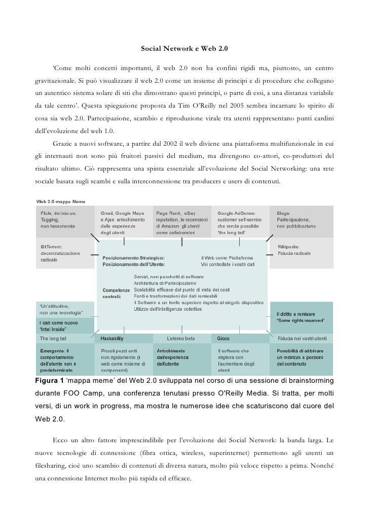 Social Network e Web 2.0      'Come molti concetti importanti, il web 2.0 non ha confini rigidi ma, piuttosto, un centrogr...