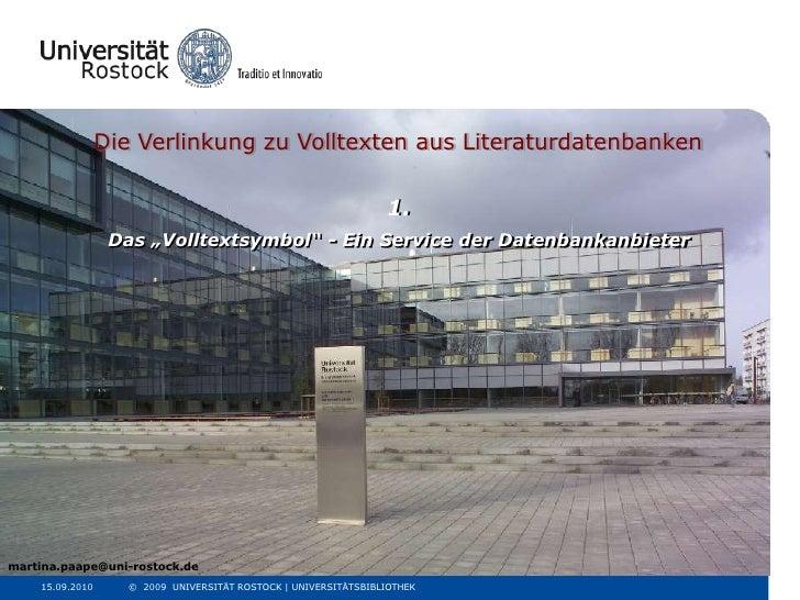 """Die Verlinkung zu Volltexten aus Literaturdatenbanken <br />1.<br />Das """"Volltextsymbol"""" - Ein Service der Datenbankanbiet..."""