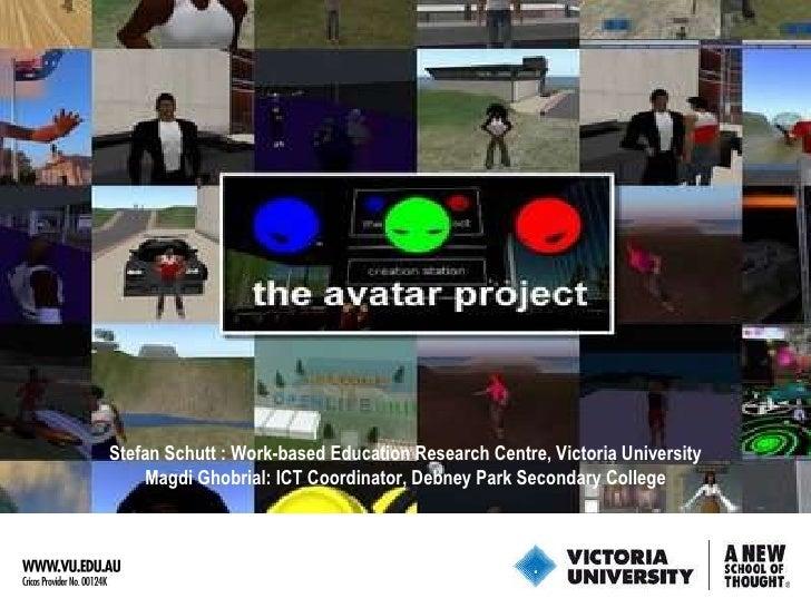 Stefan Schutt : Work-based Education Research Centre, Victoria University Magdi Ghobrial: ICT Coordinator, Debney Park Sec...