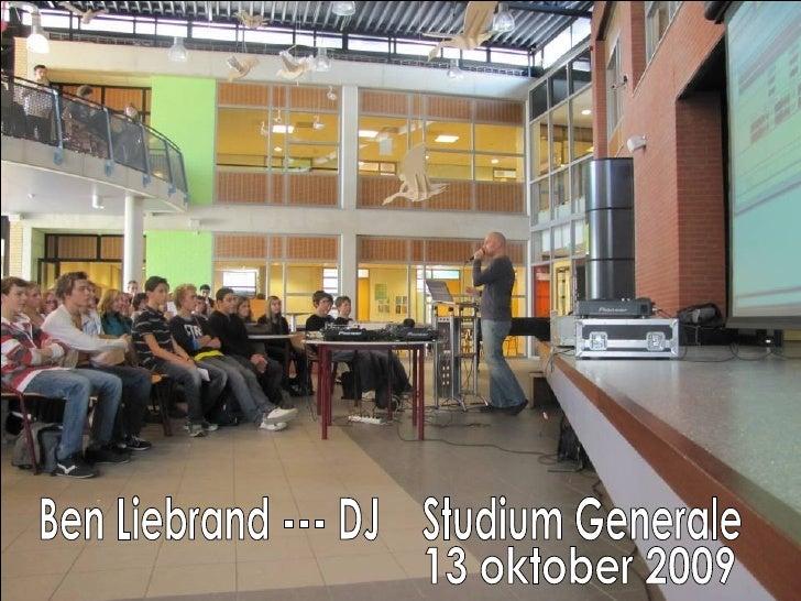 Ben Liebrand --- DJ  Studium Generale 13 oktober 2009