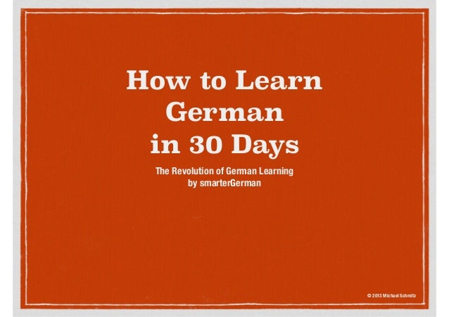 Learn german language in 30 days learn to speak german on cd how to learngermanin 30 daysthe revolution of german learningby m4hsunfo