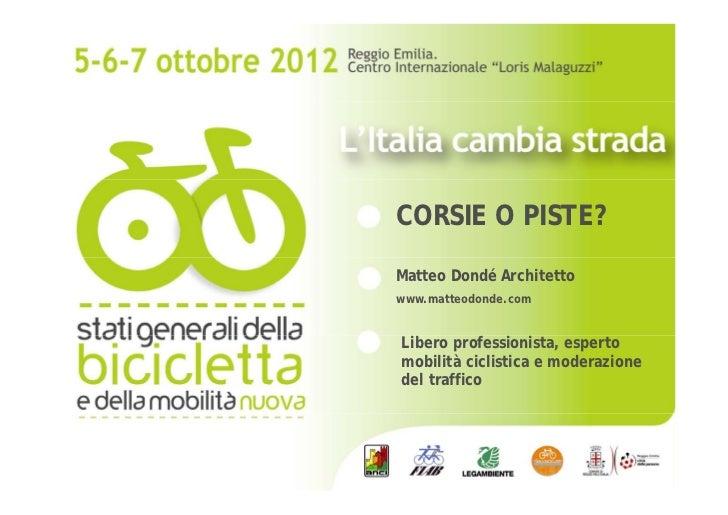 Stati Generali della Bicicletta: Corsie o piste?