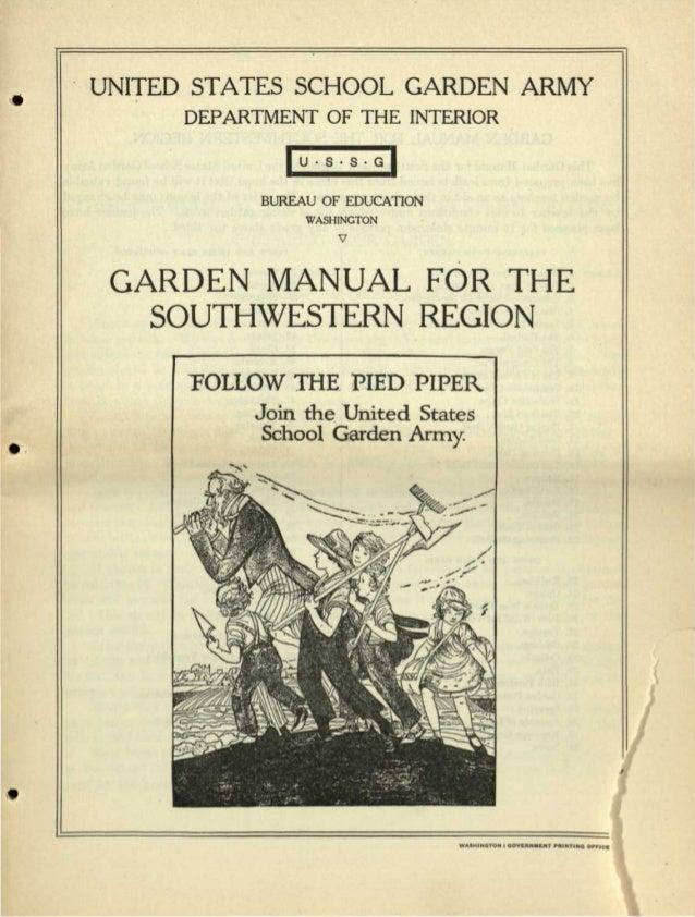 UNITED STATES SCHOOL GARDEN ARMY DEPARTMENT OF THE INTERIOR   U • S • S • G   BUREAU OF EDUCATION WASHINGTON V GARDEN MANU...