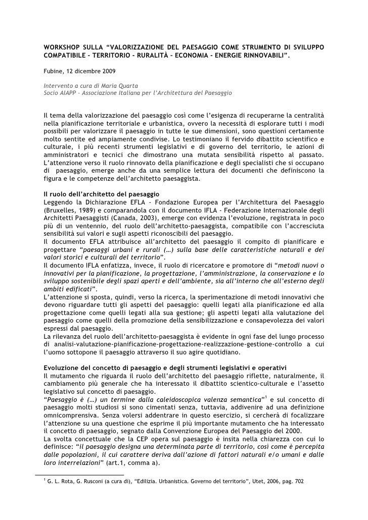 """WORKSHOP SULLA """"VALORIZZAZIONE DEL PAESAGGIO COME STRUMENTO DI SVILUPPOCOMPATIBILE - TERRITORIO - RURALITÀ – ECONOMIA - EN..."""