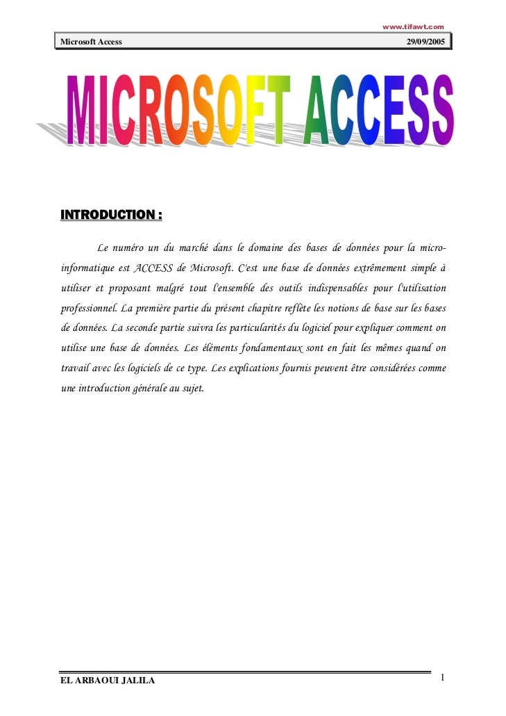 www.tifawt.comMicrosoft Access                                                                     29/09/2005INTRODUCTION ...