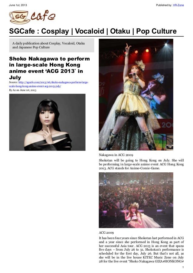 June 1st, 2013 Published by: VR-Zone 1 SGCafe : Cosplay | Vocaloid | Otaku | Pop Culture A daily publication about Cosplay...