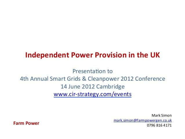 Independent Power Provision in the UK                                                                       ...
