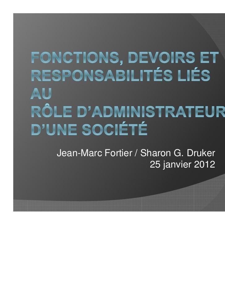 Jean-Marc Fortier / Sharon G. Druker                      25 janvier 2012